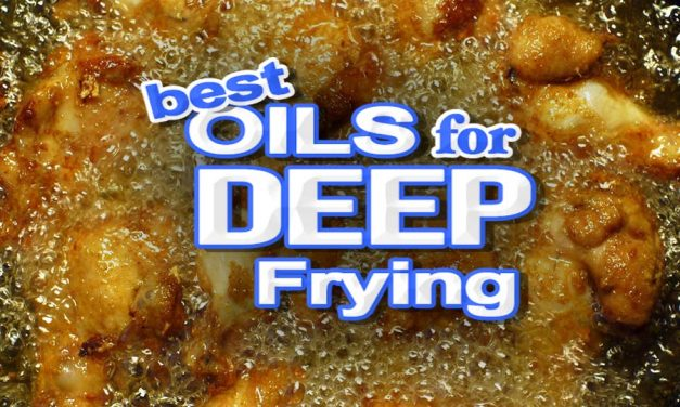 The Best Oil For Deep Frying