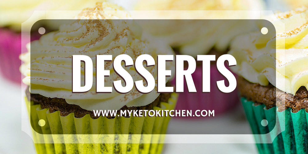 desserts my keto kitchen