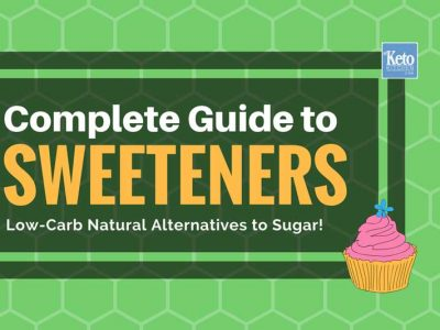 Best Sweeteners for Low-Carb Keto Diets Plus Sugar Substitutes to Avoid!