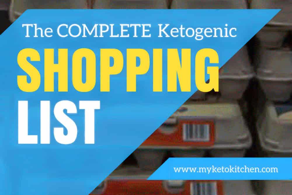 ketogenic shopping list for keto kitchen ingredients