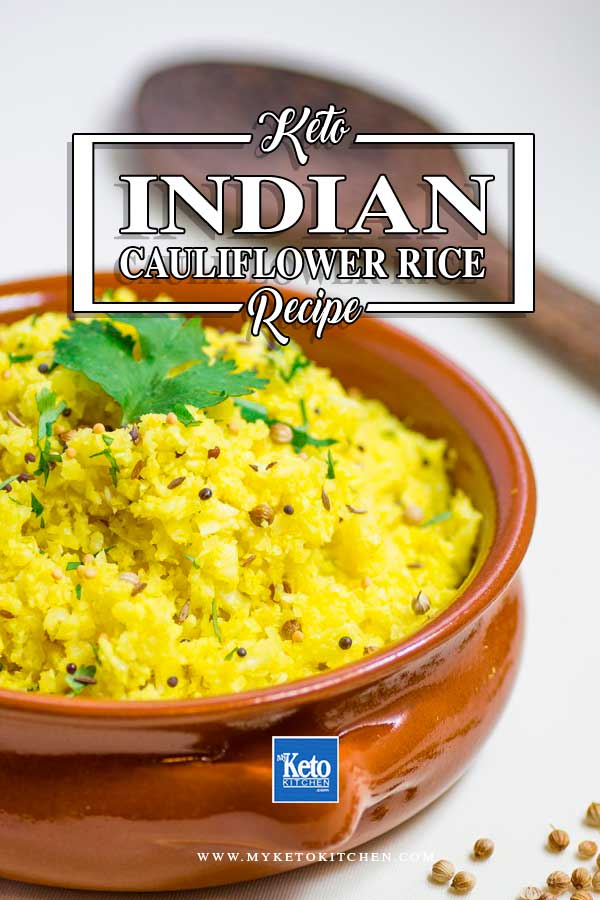 Keto Indian Cauliflower Rice