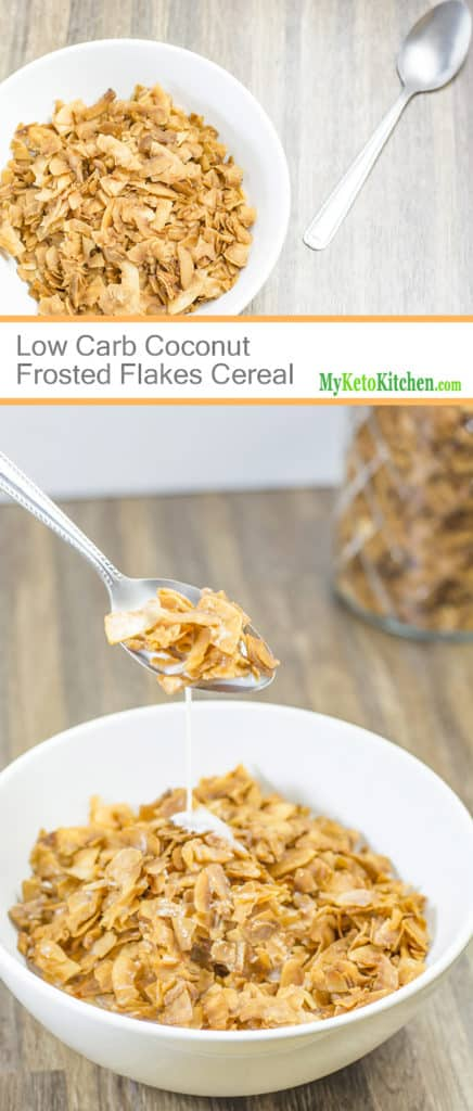 Low Carb Coconut Frosted Flakes Cereal [Gluten Free, Grain Free, Sugar Free, Keto]