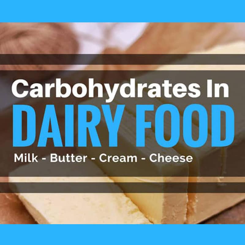 Carbs in dairy food milk cream butter yogurt