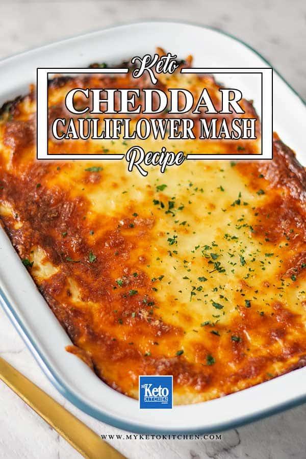 Low Carb Cheddar Cauliflower Mash - easy cheesy side dish recipe