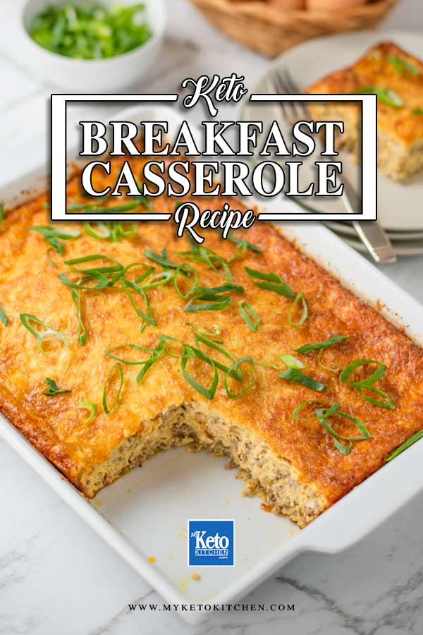 Keto Sausage Breakfast Casserole in a casserole dish with a slice missing