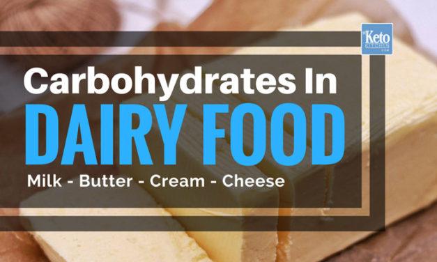 Carbs In Dairy – Milk, Cheese, Cream, Butter & Yoghurt