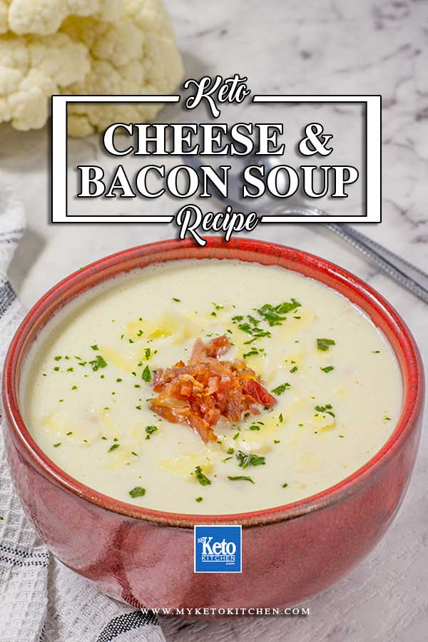 How to make Keto Cheese and Bacon Cauliflower Soup