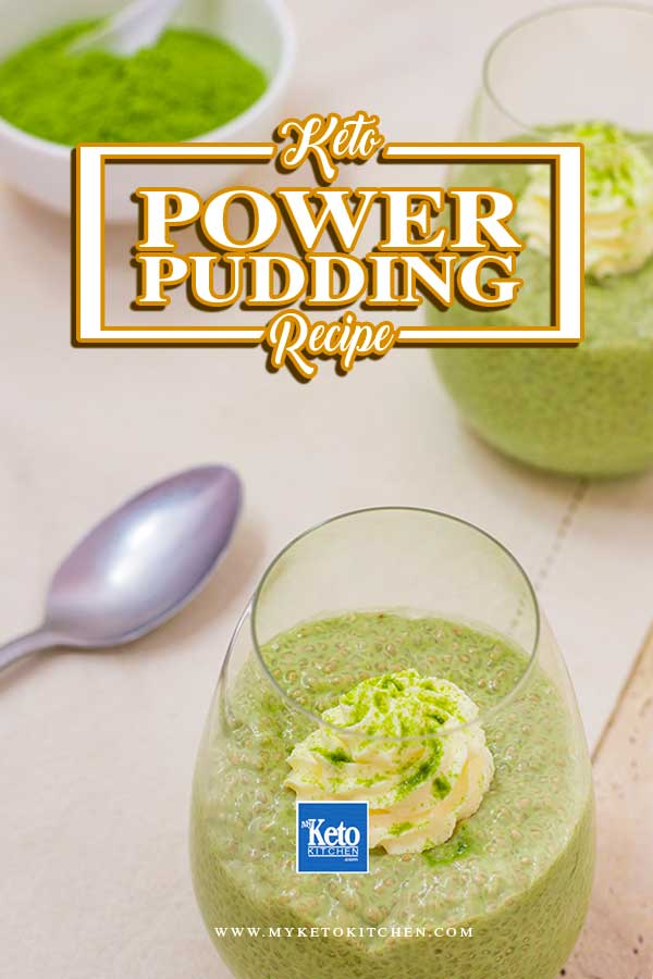 Keto Power Pudding Matcha MCT and Chia