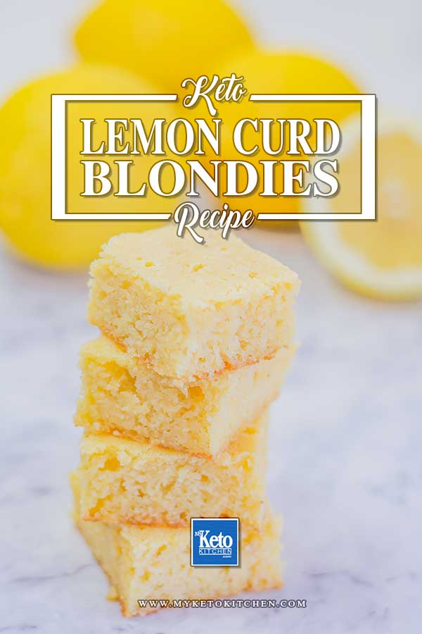 Keto Almond Flour Blondies Recipe - Lemon Curd Flavor