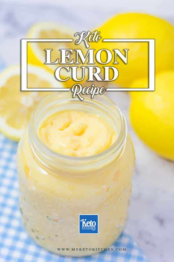 Low-Carb Keto Lemon Curd Recipe