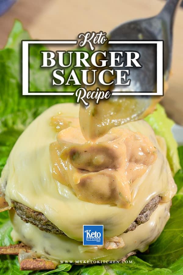 Keto Special Burger Sauce