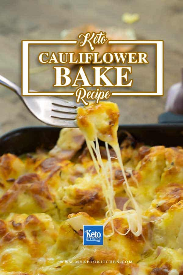 How to make Keto cauliflower bake