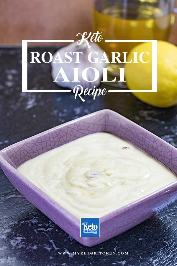Creamy Homemade Roasted Garlic Keto Aioli Recipe