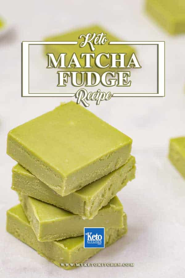 Keto Green Tea Fudge