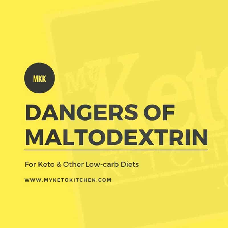 Dangers of Maltodextrin