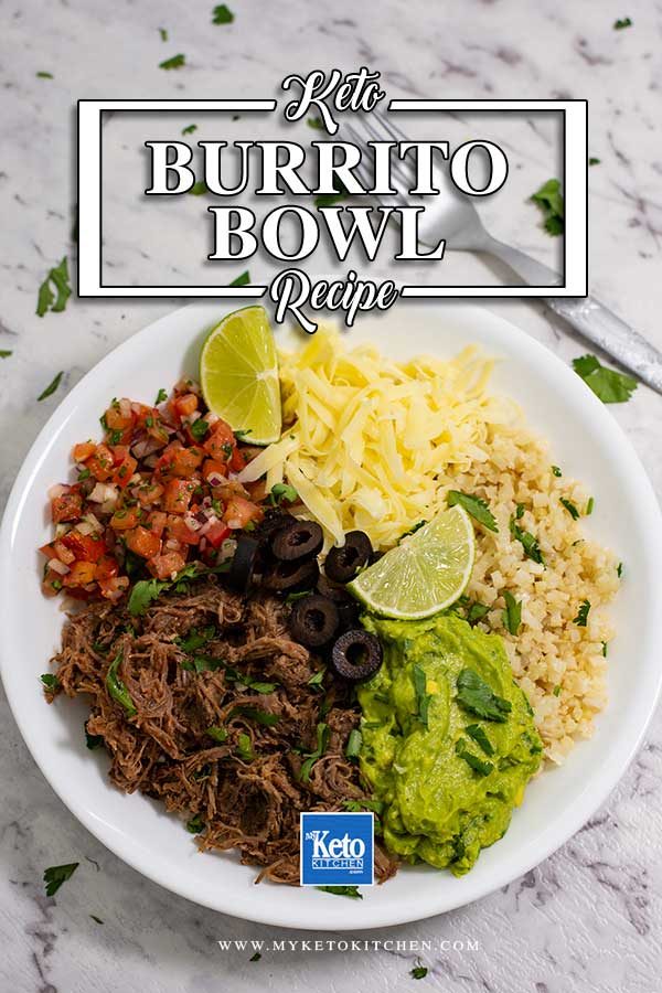 Low Carb Beef Burrito Bowl - delicious keto recipe