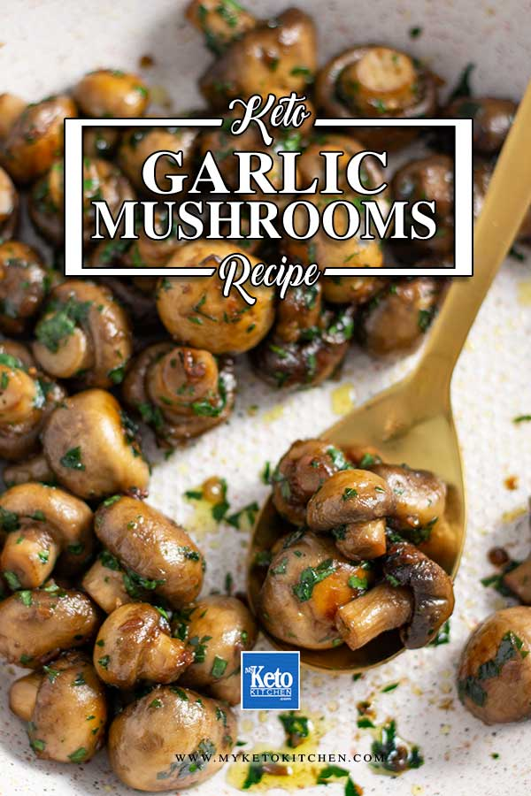 Low Carb Garlic Butter Mushrooms - easy pan fried mushrooms recipe