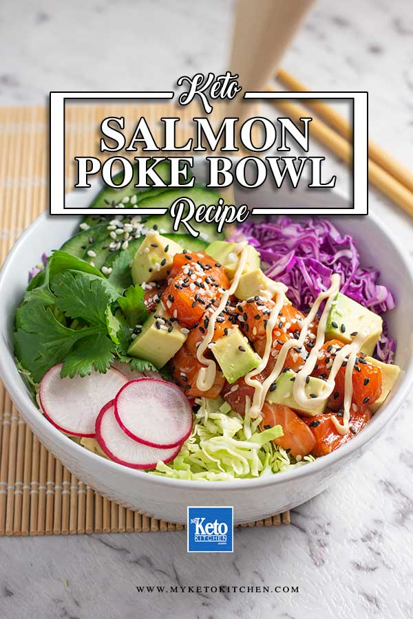 Low Carb Salmon Poke Bowl