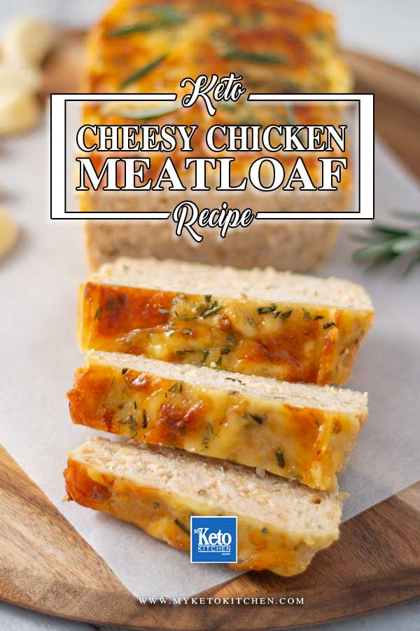 Easy Low Carb Chicken & Cheddar Cheese Meatloaf - easy dinner recipe