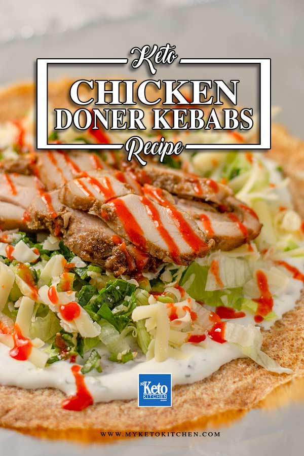 Low Carb Chicken Doner Kebabs - delicious Turkish wrap recipe