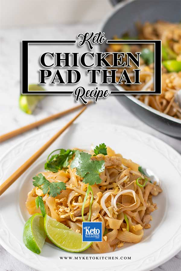 Low Carb Chicken Pad Thai Noodles - delicious stir fried noodles recipe