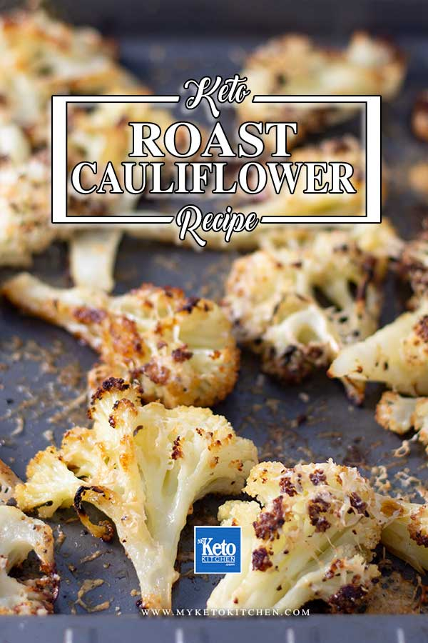 Low Carb Parmesan Roasted Cauliflower - easy side dish recipe