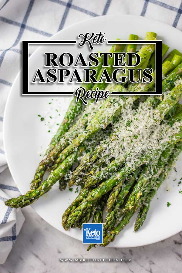 Low Carb Roasted Asparagus - easy side dish recipe