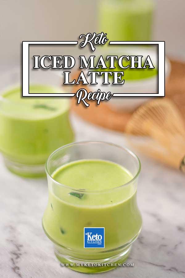 Sugar-Free Iced Matcha Latte - easy keto drink recipe
