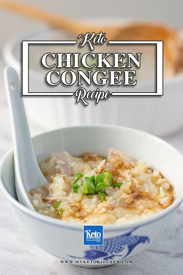 Keto Congee Recipe - Chinese chicken porridge with cauliflower rice