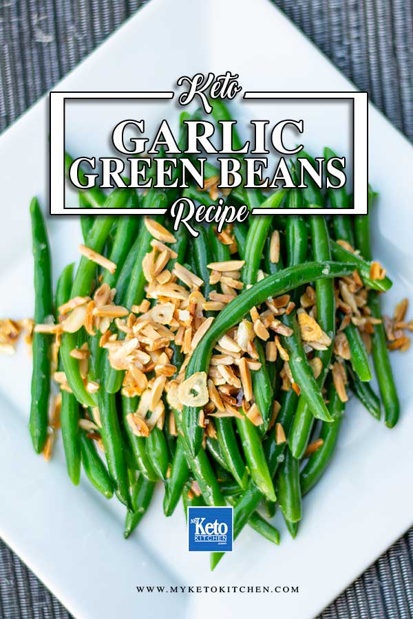 Garlic Green Beans - easy keto side dish recipe