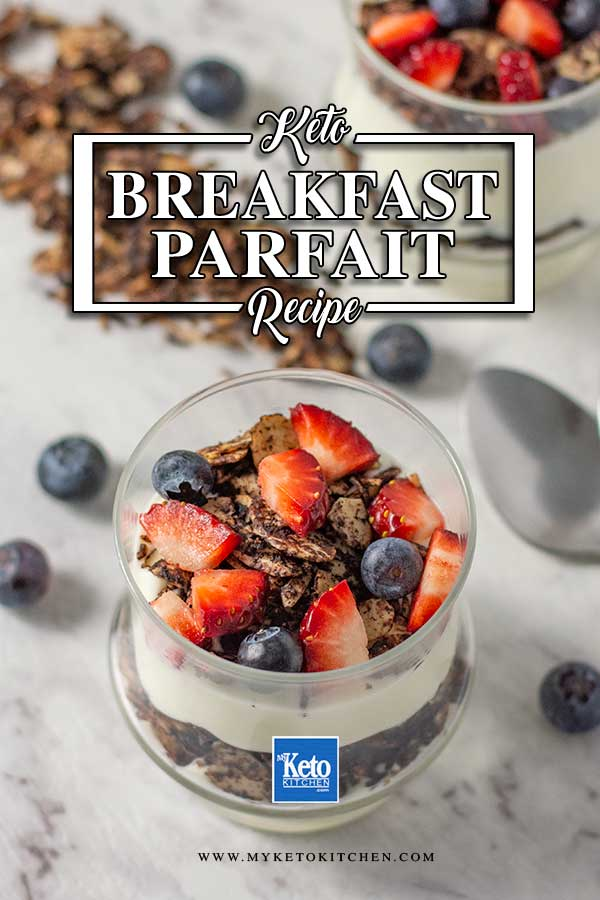 Low Carb Breakfast Parfait - delicious keto yogurt and berry recipe