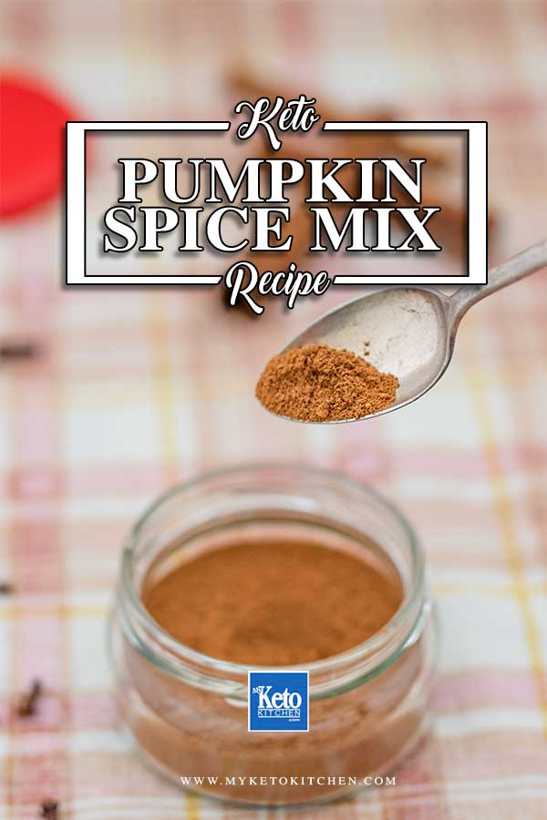 Keto Pumpkin Spice Mix - fall inspired seasoning recipe
