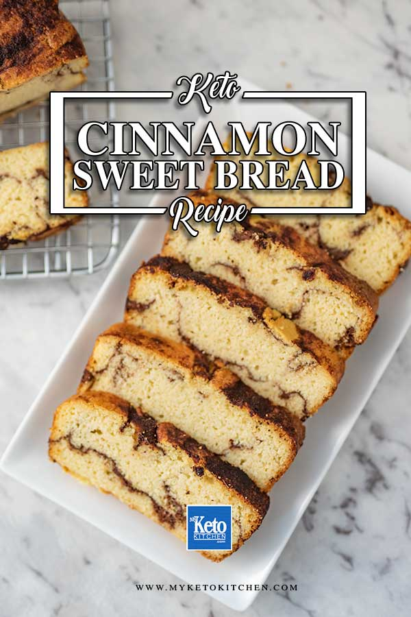 Low Carb Cinnamon Sweet Bread - delicious sugar free cake recipe