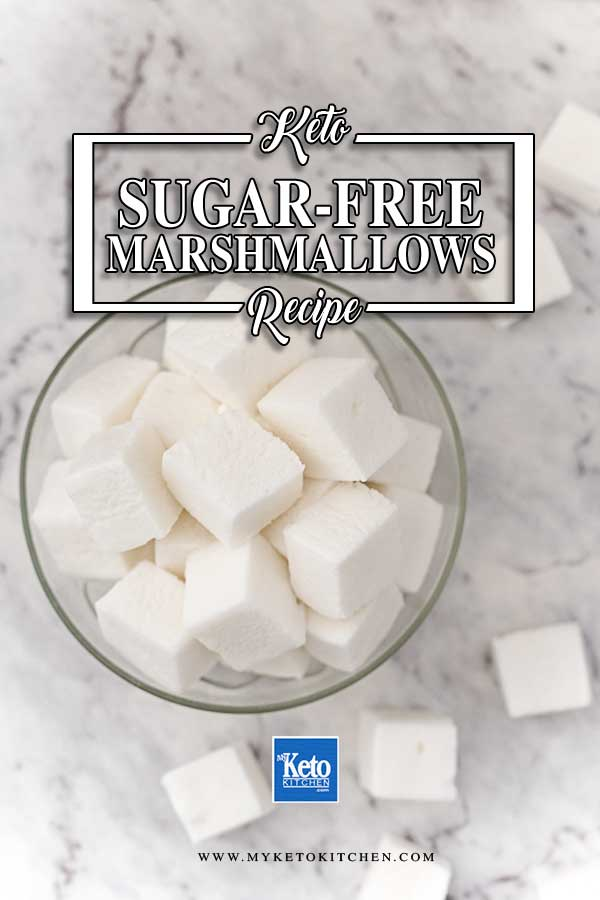 Sugar-Free Marshmallows - easy keto candy recipe