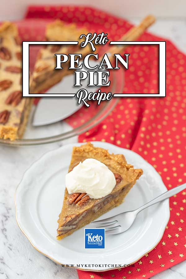 Sugar Free Pecan Pie - easy keto dessert recipe
