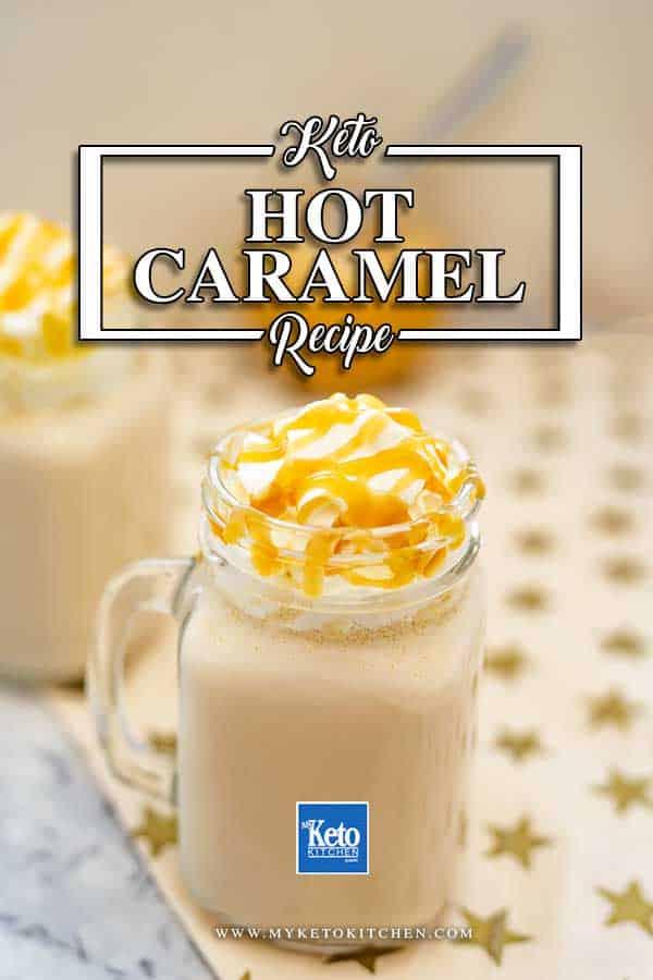 Keto Hot Caramel Drink