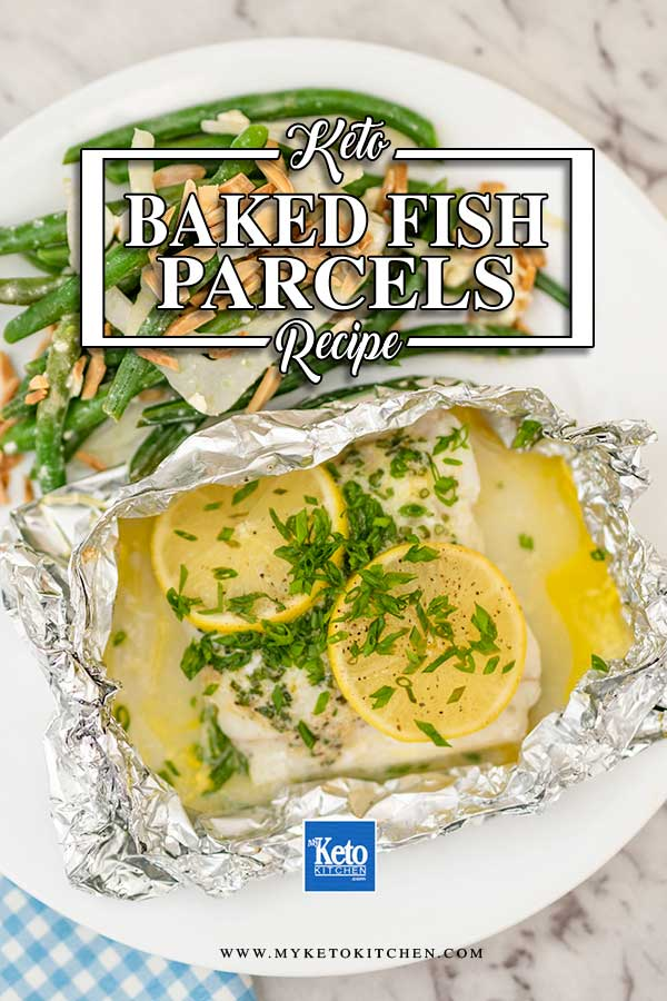 Low Carb Baked Fish Parcels - easy keto recipe