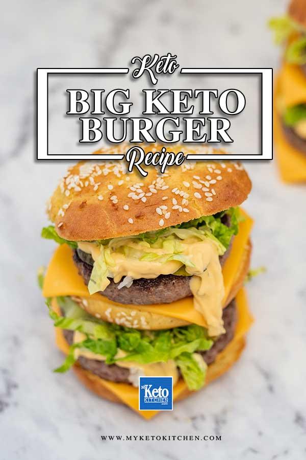 Low Carb Big Beef Burger - classic keto burger recipe