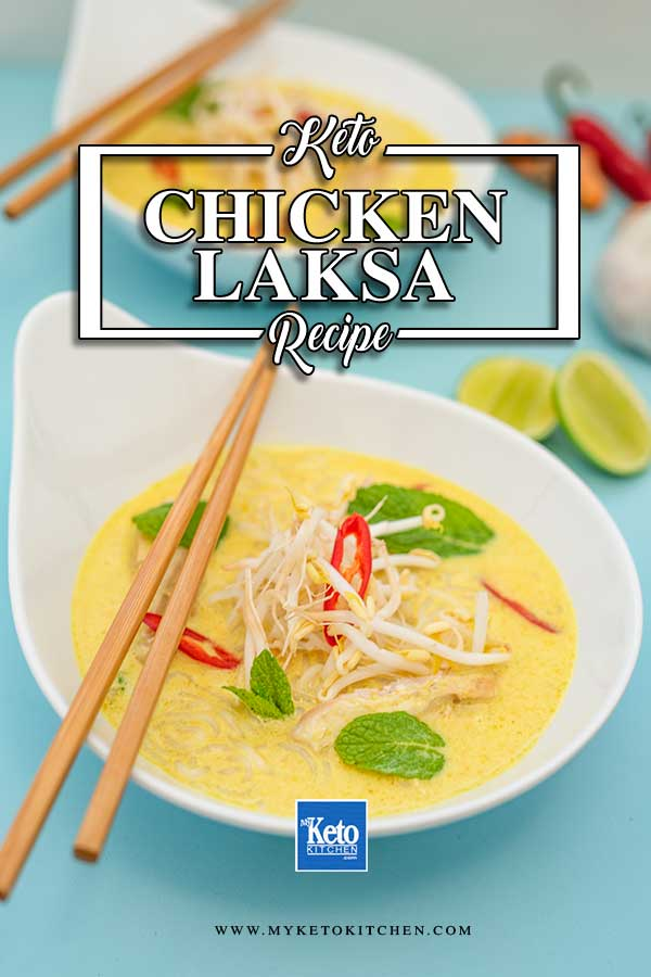 Low Carb Chicken Laksa - delicious Keto asian soup recipe