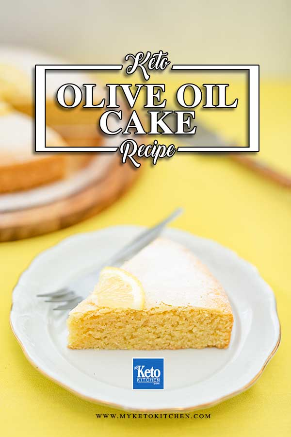 Low Carb Olive Oil Cake - easy sugar free cake recipe