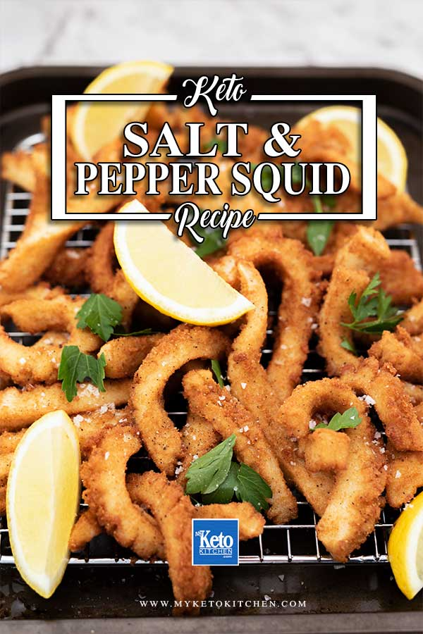 keto Salt and Pepper Squid - low carb fried calamari ready to eat