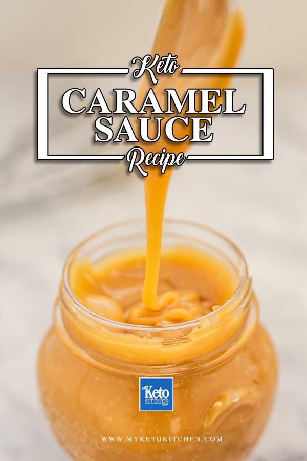 Sugar Free Caramel Sauce - keto topping recipe