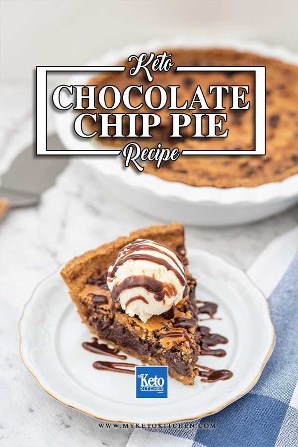 Sugar-Free Chocolate Chip Pie - keto dessert recipe