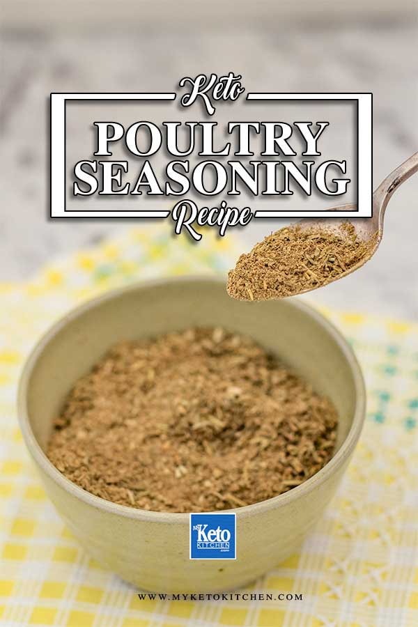 Easy Keto Poultry Seasoning - spice mix recipe