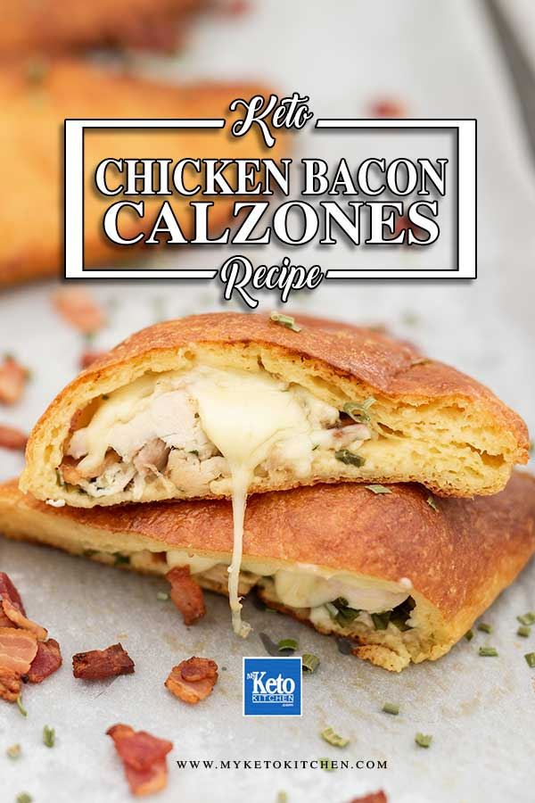 Low Carb Chicken Bacon Calzones - folded keto pizza recipe