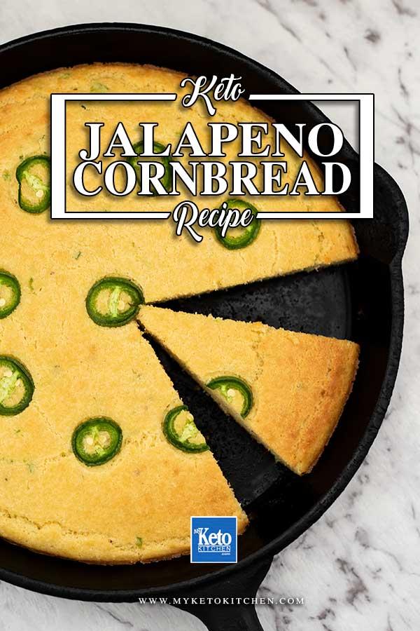 Low Carb Jalapeno Cornbread - keto bread recipe