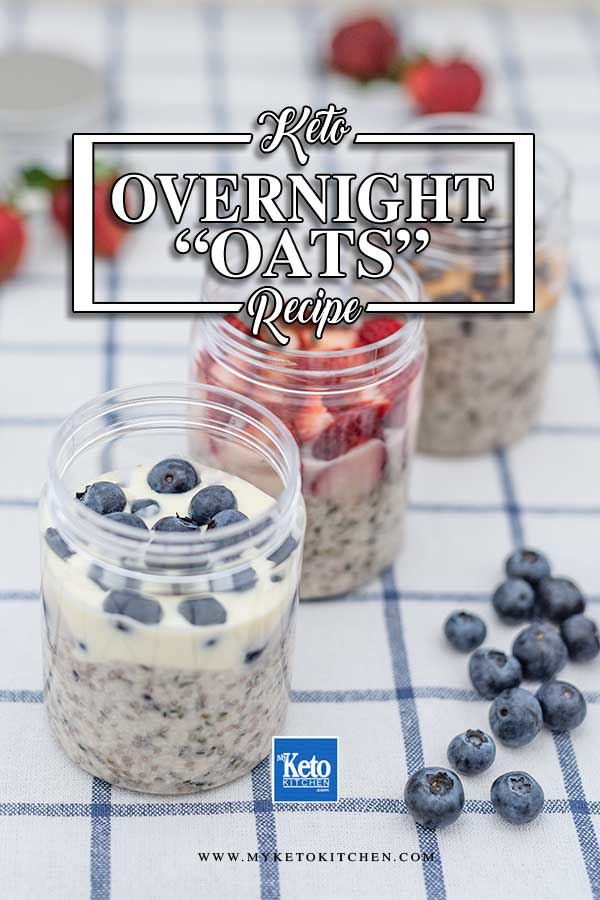Low Carb Overnight Oats - easy keto breakfast recipe