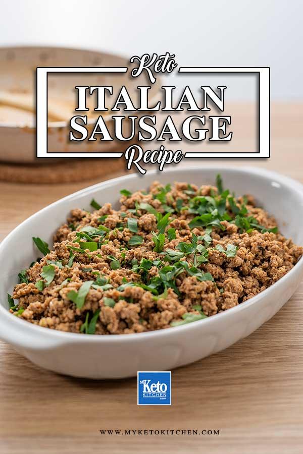 Sauteed Keto Italian Sausage in a white casserole dish
