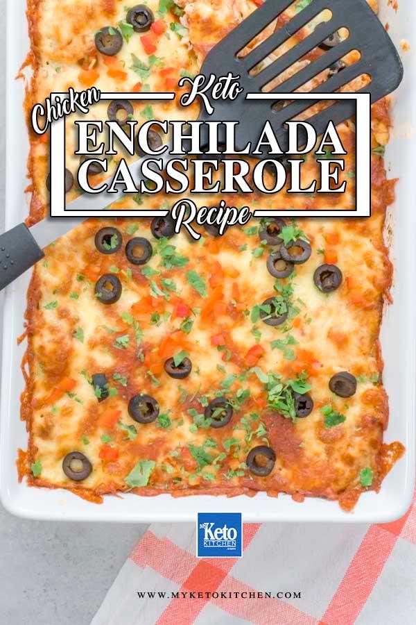 Keto chicken enchilada casserole in a white casserole dish