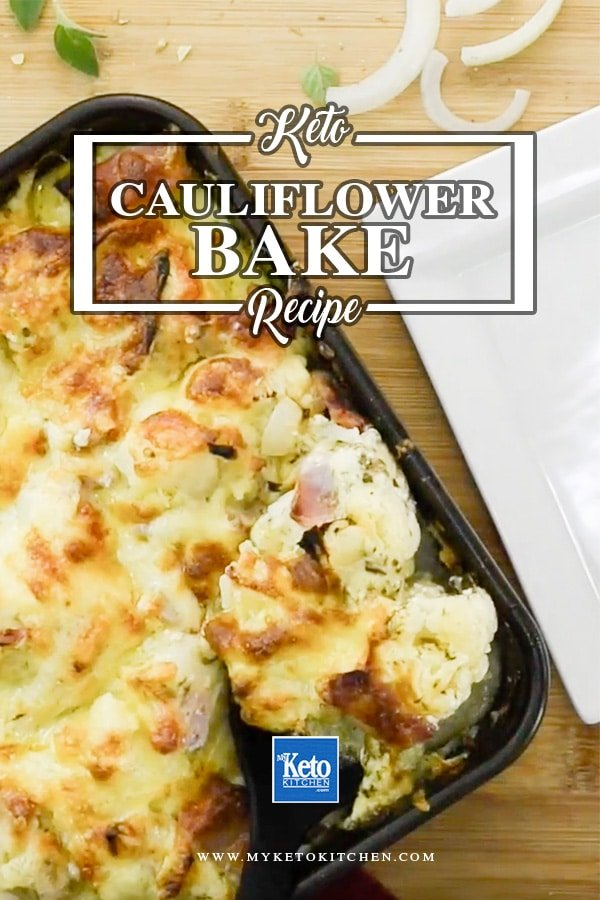 How to make Keto Cauliflower Bake